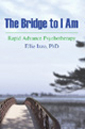 The Bridge to I Am by Ellie Izzo